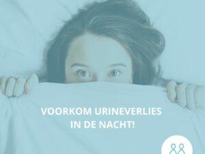Tips om 's nachts minder last te ervaren van urineverlies.